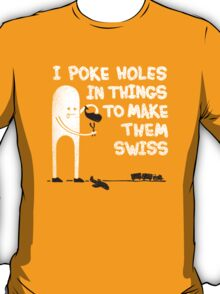 Making Swiss Happen T-Shirt
