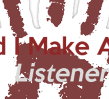 Great Listener Sticker