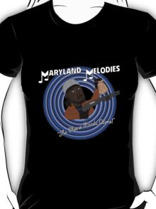 Maryland Melodies: The Cheese Stands Alone! T-Shirt