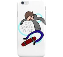 It's skate time iPhone Case/Skin