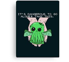 It's dangerous to go alone! Take this baby cthulhu. Canvas Print