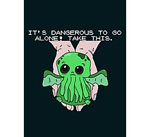 It's dangerous to go alone! Take this baby cthulhu. Photographic Print