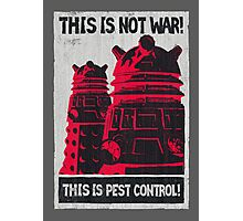 Planetary Pest Control Photographic Print