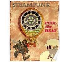 Steampunk Feel The Heat Poster Poster