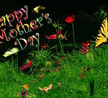 Mothers Day with Flowers and Butterflies by michaelasamples