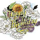 Happy Birthday - flowers and paisley fun by Matthew Sergison-Main