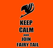 KEEP CLAM AND JOIN FAIRY TAIL Unisex T-Shirt