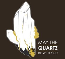 May the Quartz be with you by rolley