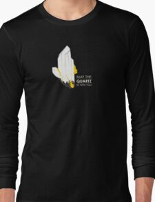 May the Quartz be with you Long Sleeve T-Shirt