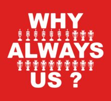 Why Always Us? One Piece - Short Sleeve