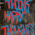 Think Happy Thoughts by Claudia Sims