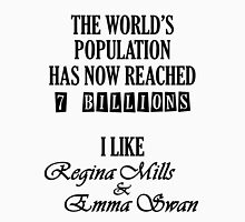 Regina and Emma - 7 billion Unisex T-Shirt