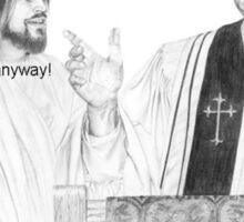 Shut Up Jesus Sticker