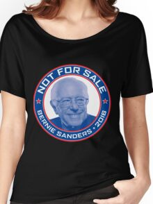 Bernie Sanders 2016 - Not For Sale Women's Relaxed Fit T-Shirt