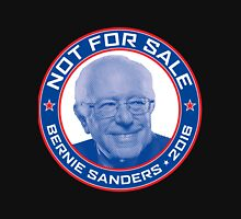 Bernie Sanders 2016 - Not For Sale Unisex T-Shirt