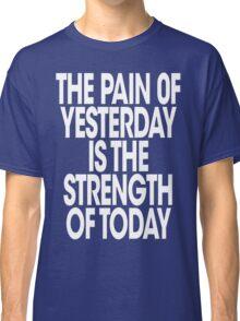 Pain of Yesterday 2 - Dark Classic T-Shirt