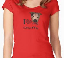 I love my staffy Women's Fitted Scoop T-Shirt
