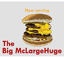 The Big McLargeHuge Photographic Print
