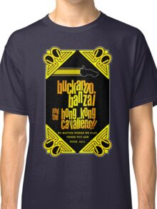 Buckaroo Banzai 2011 Tour - Yellow Version 2 Classic T-Shirt