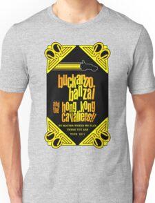 Buckaroo Banzai 2011 Tour - Yellow Version 2 Unisex T-Shirt