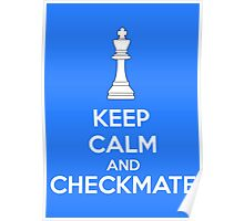 Keep Calm And Checkmate Poster
