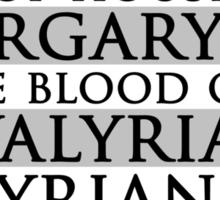 Daenerys Quote Sticker