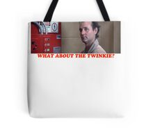 What About the Twinkie? Tote Bag