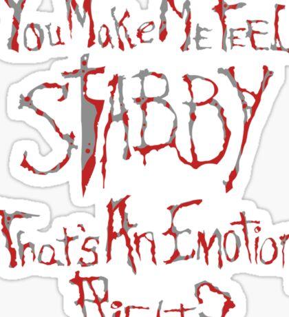 You make me feel... Sticker