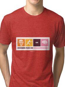 Zombies Run On Brains!! Tri-blend T-Shirt