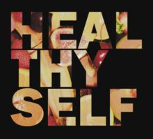 Healthy Self (HEAL THY SELF) by Ged J