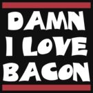 Love Bacon by d1bee