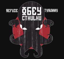 Refuse Tyranny, Obey Cthulhu - Dark Shirt One Piece - Long Sleeve