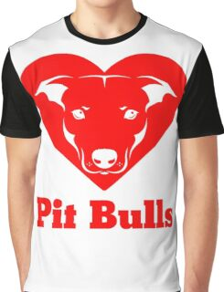 I Love Pit Bulls Graphic T-Shirt