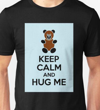 Heep Calm And Hug Me Unisex T-Shirt