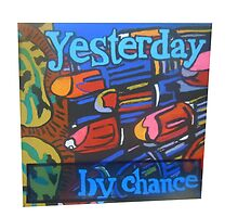 yesterday by chance by onlycoffee