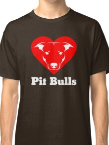 I Love Pit Bulls Classic T-Shirt