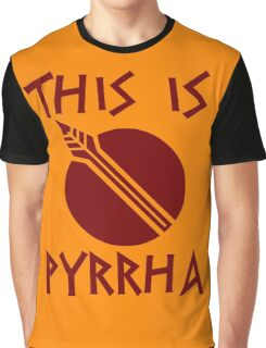 THIS IS PYRRHA - RWBY  Graphic T-Shirt