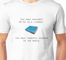 Books, the World's Most Powerful Weapon Unisex T-Shirt