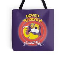 Bored to Death Tote Bag