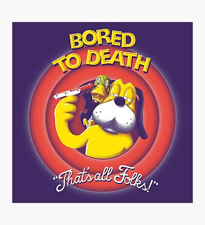 Bored to Death Photographic Print