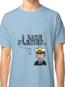 I like planes Classic T-Shirt