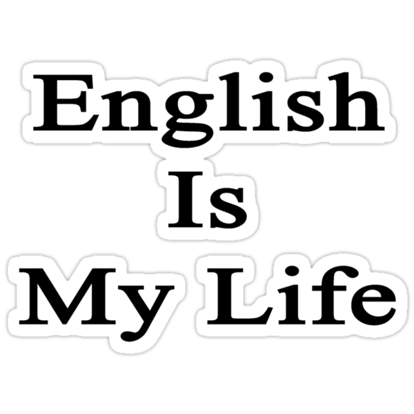 English Is My Life by supernova23