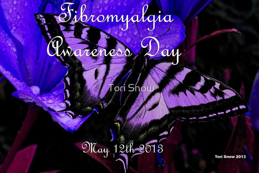 Fibromyalgia Awareness Day by Tori Snow
