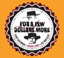 For A Few More Dollars by Hola Pistola