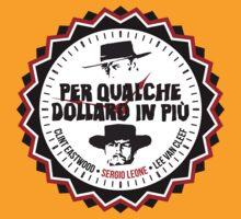 Per Qualche Dollaro In Più (For A Few Dollars More) T-Shirt