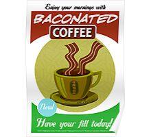 Dr. Perkola's Baconated Coffee Poster