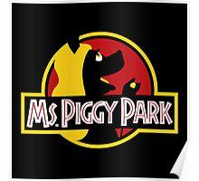 Miss Piggy Park Poster