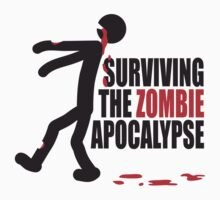 Surviving The Zombie Apocalypse by Style-O-Mat