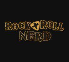 Rock N Roll Nerd! by Lyrieux Cresswell-Croft