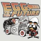 Egg To The Future by pinteezy